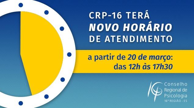 Confira o novo horário de atendimento ao público do CRP-16