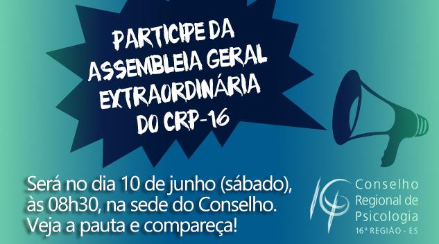 CRP-16 realiza assembleia geral extraordinária no dia 10 de junho